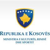 MINISTRY OF CULTURE, YOUTH AND SPORTS OF THE REPUBLIC OF KOSOVO